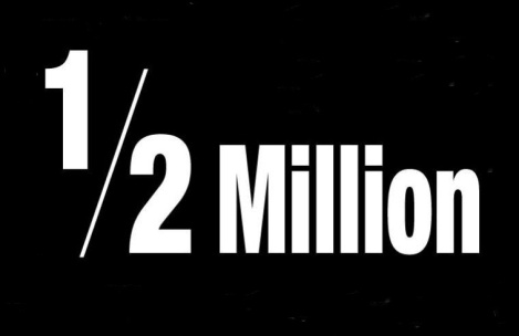 Half A Million